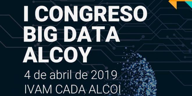 Alcoy será sede del I Congreso 'Big Data'